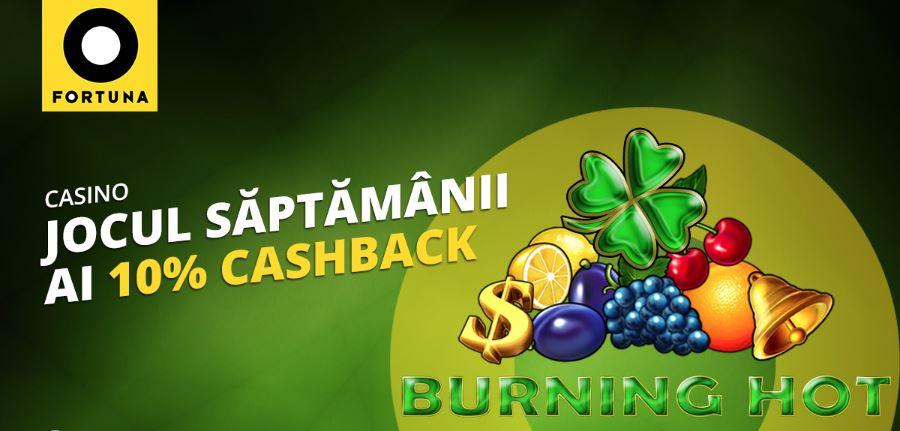 10% cashback la Burning Hot – eFortuna