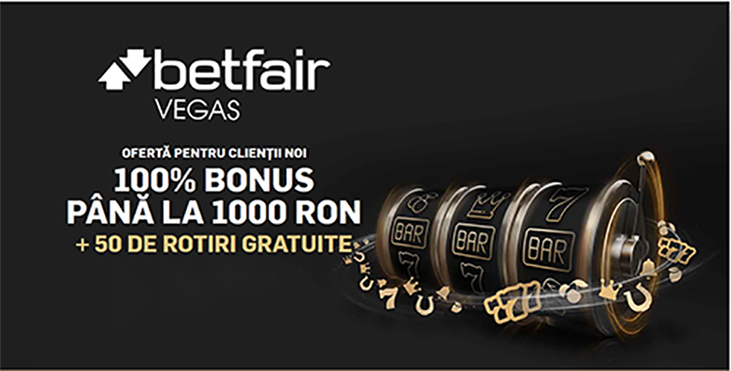 1000 lei Bonus si 50 de rotiri gratuite de la Betfair Vegas