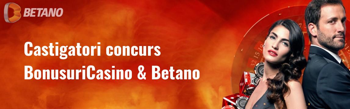 Castigatori concurs BonusuriCasino si Betano